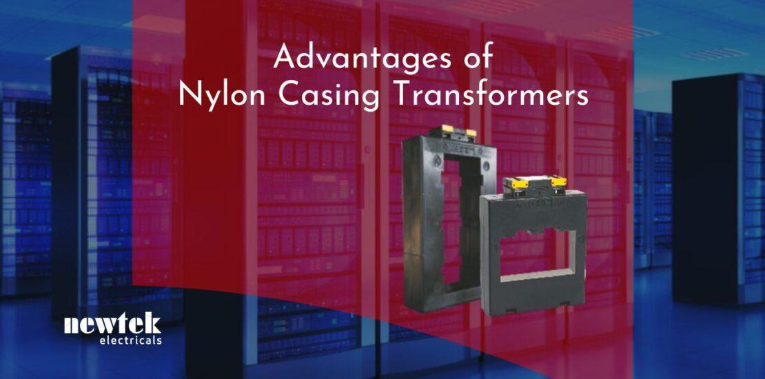 Advantages of Nylon casing transformers